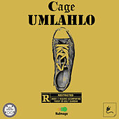 Umlahlo by Cage