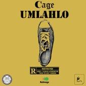Umlahlo von Cage