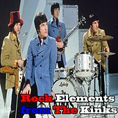 Rock Elements from the Kinks von The Kinks