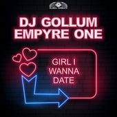 Girl I Wanna Date by DJ Gollum