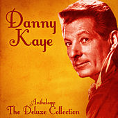 Anthology: The Deluxe Collection (Remastered) von Danny Kaye
