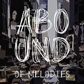 Abound of Melodies, Pt. 7 von Various Artists