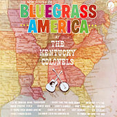 The New Sound of Bluegrass America von The Kentucky Colonels