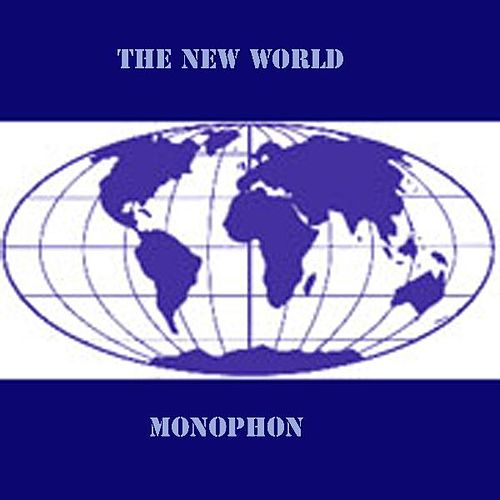 The New World by Monophon
