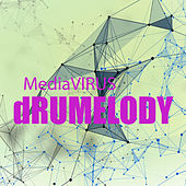 Media Virus by Drumelody