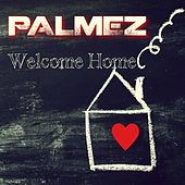Welcome Home di Palmez