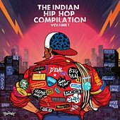The Indian Hip-Hop Compilation Volume 1 von Various Artists