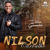 Vitória Garantida de Nilson Carvalho