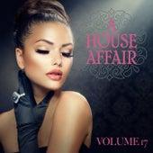A House Affair, Vol. 17 von Various Artists
