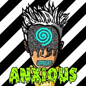 Anxious by Uppbeat