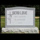 Dead Love von BigSasha