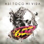 Así Tocó Mi Vida by Banda La 602