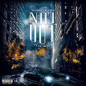 Not Out by Almighty JayD