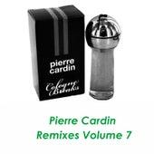 Pierre Cardin Remixes Vol.7 by Pierre Cardin