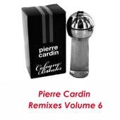 Pierre Cardin Remixes Vol.6 by Pierre Cardin