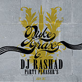 Party Pleaser's by DJ Rashad