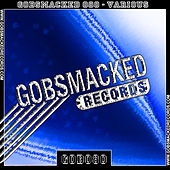 Gobsmacked 080 by Various Artists