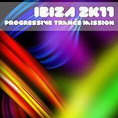 Ibiza 2k11 Progressive Trance Mission de Various Artists