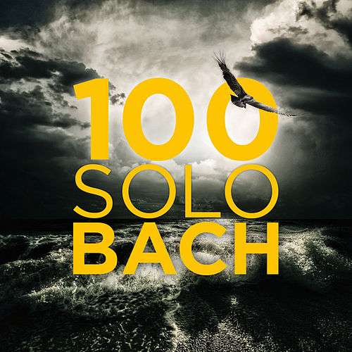 100 Solo Bach by Various Artists