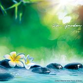 Zen Garden: Chilled Vibes for Inner Peace at Home by Various Artists