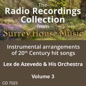 Lex DeAzevedo & his Orchestra, Volume Three by Lex De Azevedo