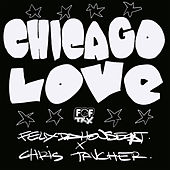 Chicago Love de Felix Da Housecat
