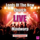 Mindwarp (Live) von Lords Of The New Church