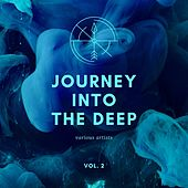 Journey into the Deep, Vol. 2 by Various Artists