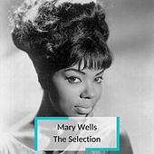 Mary Wells - The Selection von Mary Wells