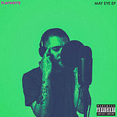 May Eye-EP by PlayWryte