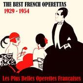 The Best French Operettas / Les Plus Belles Operettes Françaises (1929 - 1954) by Various Artists