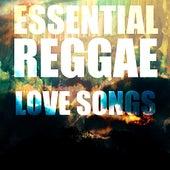 Essential Reggae Love Songs by Various Artists