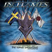 The Tokyo Showdown (Live in Japan 2000) by In Flames