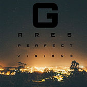 Perfect Visions by Gares