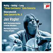 Muhly/Helbig/Long: Three Continents, Shostakovich: Cello Concerto No. 2 von Jan Vogler