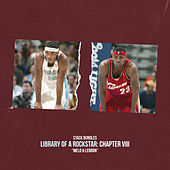 Library of a Rockstar: Chapter 8 - Melo & Lebron by Stack Bundles