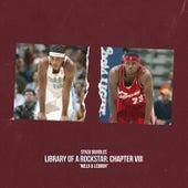 Library of a Rockstar: Chapter 8 - Melo & Lebron de Stack Bundles