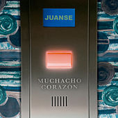 Muchacho Corazón by Juanse