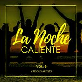 La Noche Caliente, Vol. 2 de Various Artists
