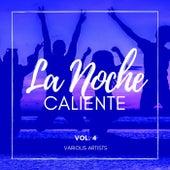 La Noche Caliente, Vol. 4 von Various Artists