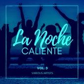 La Noche Caliente, Vol. 3 by Various Artists