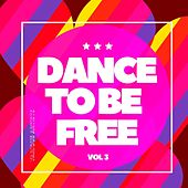 Dance to Be Free, Vol. 3 de Various Artists