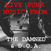 Live Punk Music From The Damned & D.O.A. von The Damned