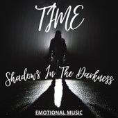 Shadows In The Darkness von Time