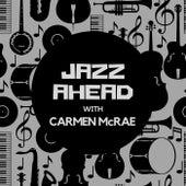 Jazz Ahead with Carmen Mcrae de Carmen McRae