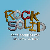 Rock Solid: God's Promises for the Trail of Life by Lifeway Worship