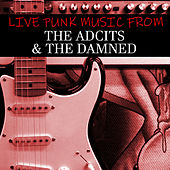 Live Punk Music From The Adicts & The Damned von The Adicts