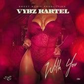 With You de VYBZ Kartel
