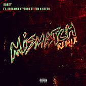 Mismatch (Remix) von Roney