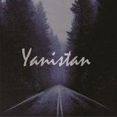 YANISTAN by Yanistan